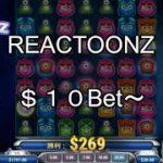 【オンラインカジノ】【ベラジョンカジノ】$10bet ~REACTOONZ♪♪