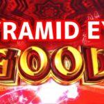 【ピラミッドアイ】PYRAMID EYE 初打ち結果 クソ動画[パチスロ パチンコ スロット スロパチ 曲 BGM フリーズ 万枚 2020年 6号機 ]